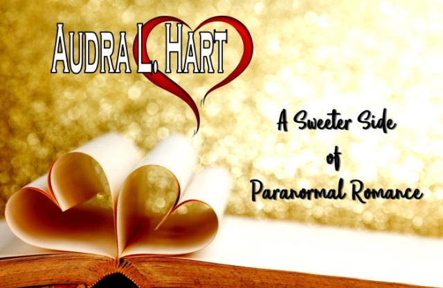 Audra L Hart - A sweeter side of paranormal romance
