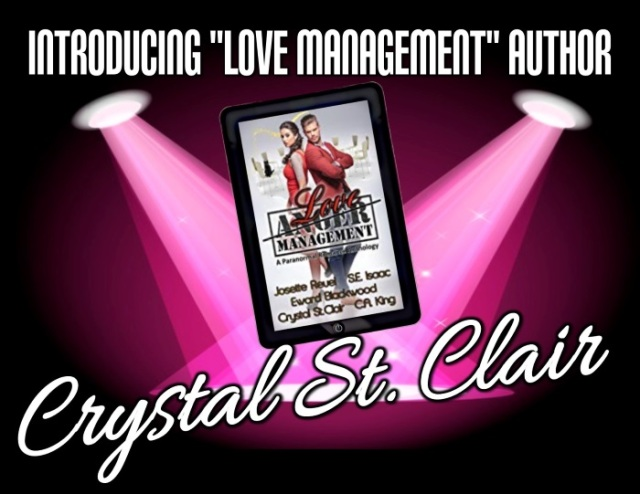 Love Management spotlight author crystal st clair